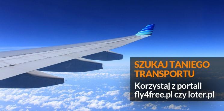 3.Szukaj taniego transportu – korzystaj z portali fly4free.pl czy loter.pl