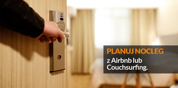 4.Planuj nocleg z Airbnb lub Couchsurfing
